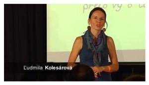 TEDx Kežmarok 2013 - Ľudmila Kolesárová